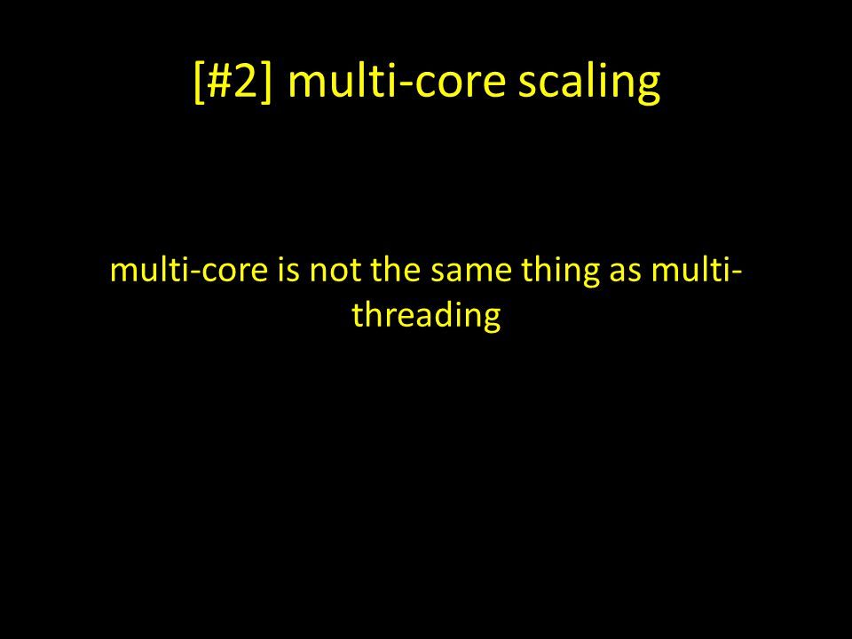 [#2] multi-core scaling
